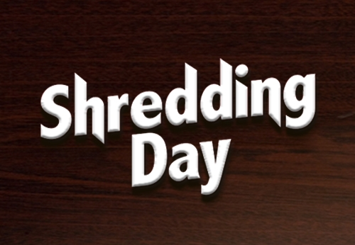 Shredding Day