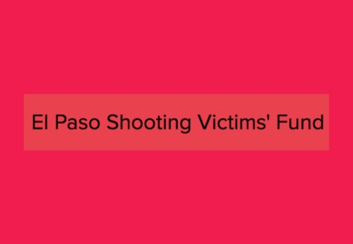 El Paso Shooting Victims Fund. Please Donate.